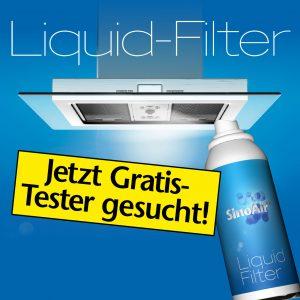 Liquid Filter Gratis-Tester gesucht